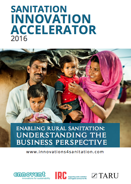 Enabling Rural Sanitation: Understanding the Business Perspective, 2016